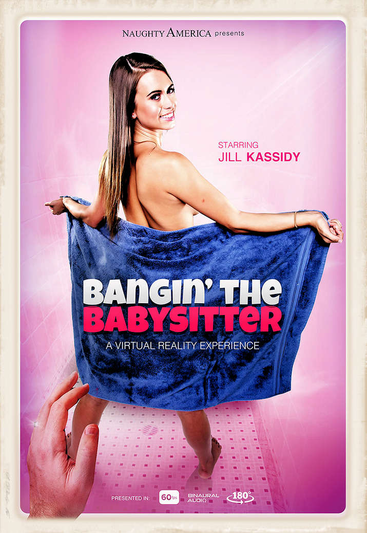 Full-sized promo graphic for Naughty America's VR movie: Bangin' The Babysitter, starring Jill Kassidy