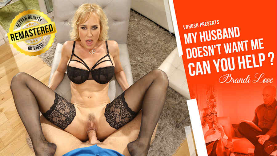 Brandi Love in My Husband Doesn't Want Me Can You Help for the VR Hush studio