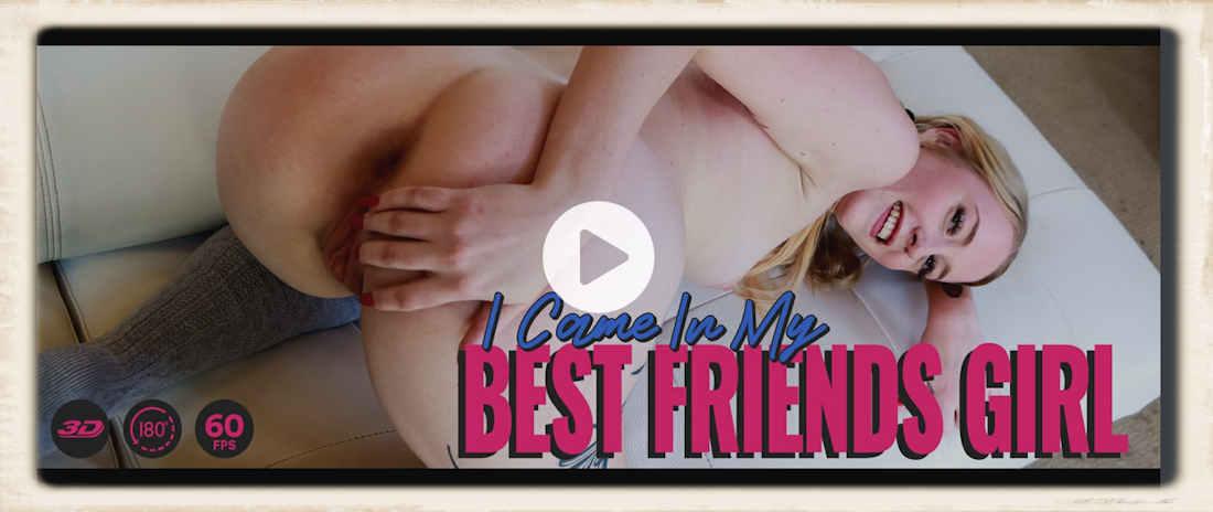 I Came In My Best Friend's Girl starring Marilyn Johnson for LethalHardcoreVR