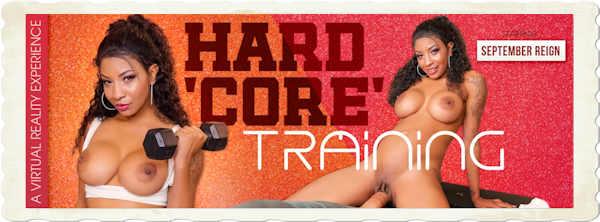 September Reign stars in VR Banger's March 2019 release, Hard 'Core' Training