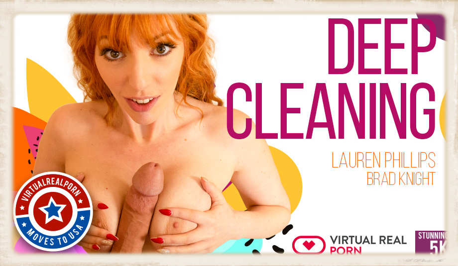 Lauren Phillips Deep Cleaning Virtual Real Porn