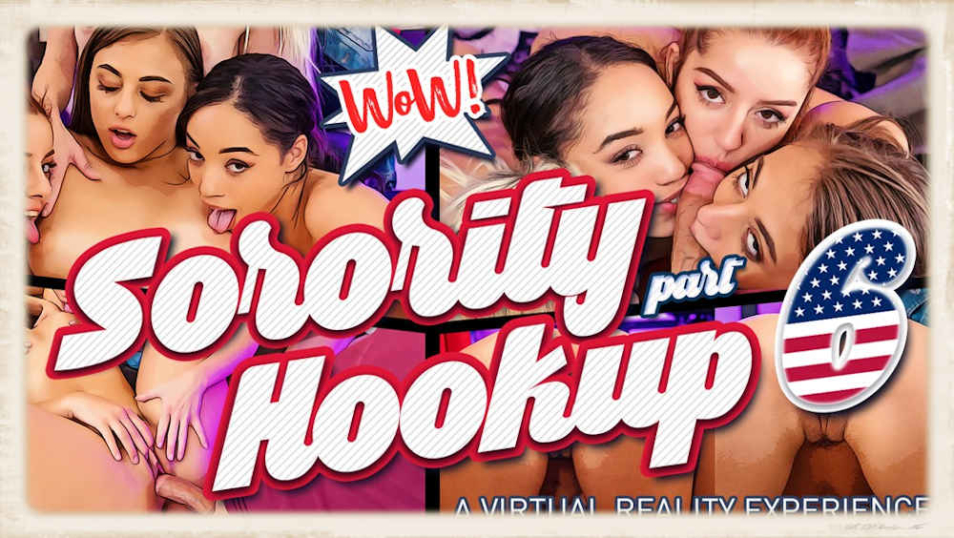 Sorority Hookup Part 6 VR Bangers
