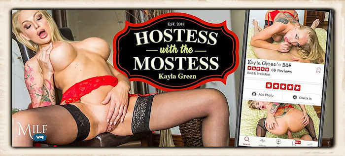 Kayla Green Milf VR Hostess with the Mostess
