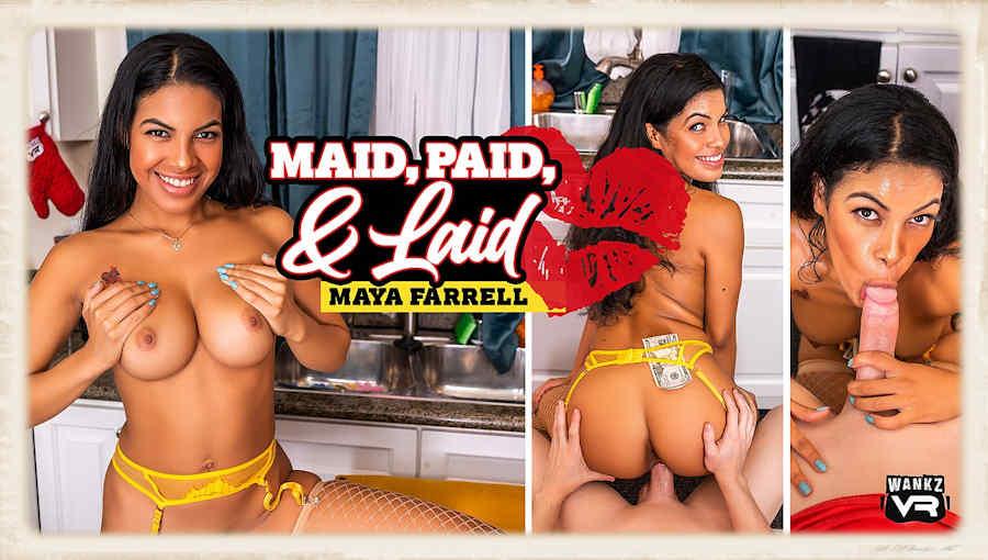 Maid Paid Laid Maya Farrell WankzVR