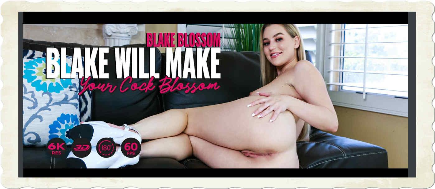 Blake will make your cock blossom Blake Blossom for Lethal Hardcore VR