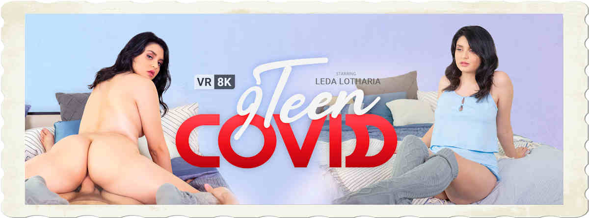 9 Teen Covid VR Bangers
