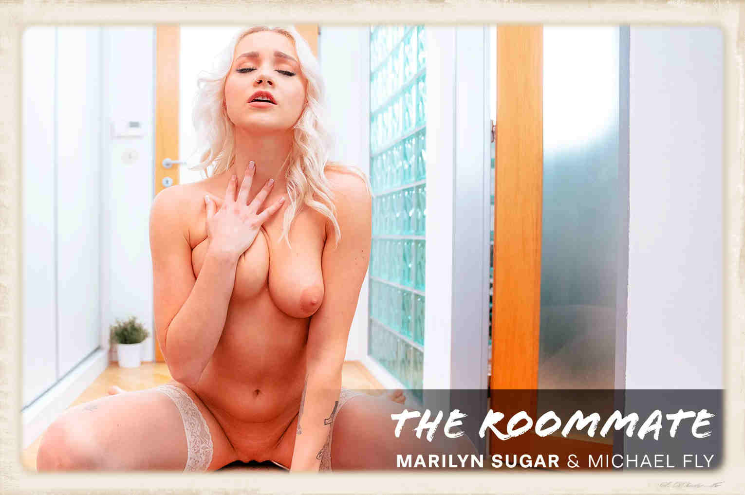 Marilyn Sugar The Roommate for Virtual Real Porn