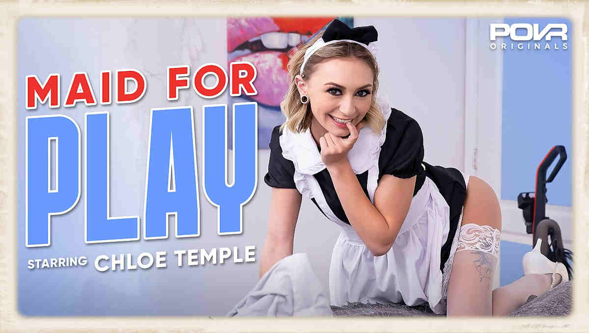 Chloe Temple in Maid or Play by POVR Originals